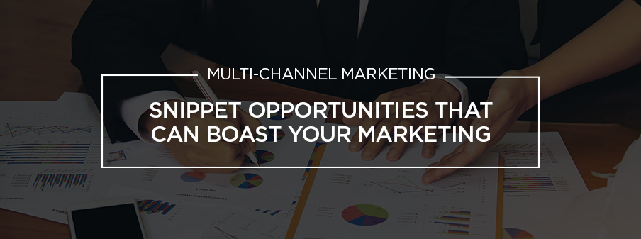 Snippet Opportunities that can boast your marketing by DigDev Direct